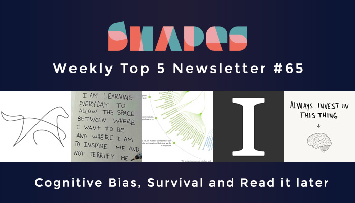 newsletter-65-cognitive-bias-survival-and-read-it-later
